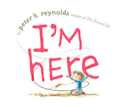 this project is inspired by the book i m here by peter h reynolds it has a simple message of empathy kindness and friendship for children that are