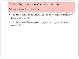 juniors embedded assessment swbat pick a topic for their 5 define by function what does the ldquoamerican dreamrdquo