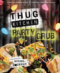 Kitchen Party Thug Kitchen Party Grub