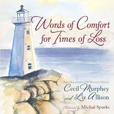 Words Of Comfort For Times Of Loss Help And Hope When Youre