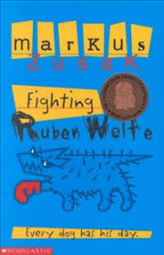 fighting ruben wolfe by markus zusak  fighting ruben wolfe