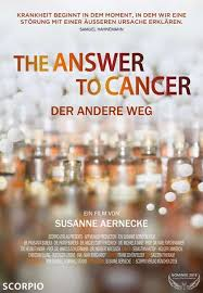 THE ANSWER TO CANCER - Der andere Weg - Cosmic Cine Filmfestival mit ...