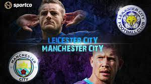 Leicester City vs Manchester City Premier League 2020-21 Prediction |  Preview | H2H Results | Team News