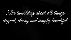 elegance quote | Tumblr via Relatably.com
