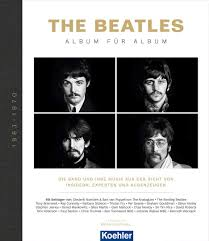 Buch THE BEATLES: ALBUM FÜR ALBUM - Beatles Museum