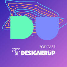 DesignerUp Podcast