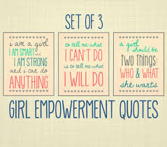 Girl Empowerment Quotes Inspiration GIRL EMPOWERMENT QUOTES Uploaded By Bieber