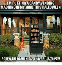 Halloween Candy Vending Machine Stunning ITM PUTTING A CANDY VENDING MACHINE IN MY YARDTHIS HALLOWEEN SCREW