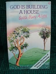 God is building a house: Alison, Sylvia Mary: 9780551011618 ...