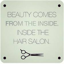 Beauty Salon Quotes And Sayings Best Of Image Result For Beauty Salon Quotes And Sayings Beauty Salon