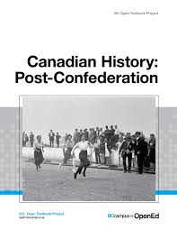 canadian history post confederation open textbook  in the following formats