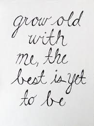 Growing Old Quotes Custom 448 X 448 Grow Old With Me Art Print By TheArtsyDay On Etsy 44848