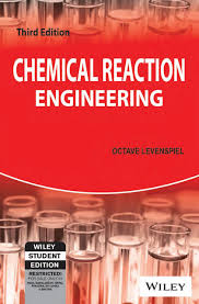 Chemical Reactor Design Pdf Pdf Chemical Reaction Engineering By Octave Levenspiel Book