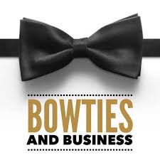 Bowties and Business Podcast