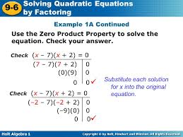holt algebra 1 9 6 solving quadratic equations by factoring example 1a continued use the