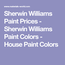 Sherwin Williams Paint Prices Sherwin Williams Paint