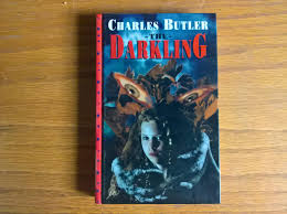 The Darkling - signed first edition by Butler, Charles: Very Good Hardcover  (1997) 1st Edition., Signed by Author(s) | Peter Pan books