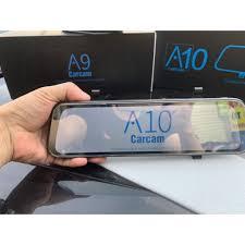 CAMERA HÀNH TRÌNH ANDROID THÔNG MINH GƯƠNG A10 CARCAM 4G LTE GPS WIFI