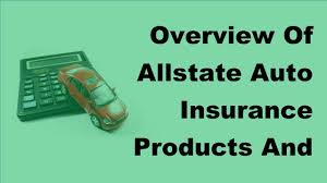 overview of allstate auto insurance s and services 2017 auto insurance facts