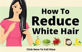 10 causes of white hair and 12 ways to