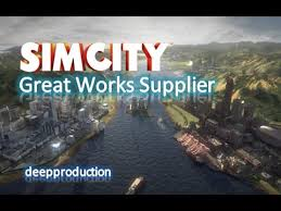 simcity great works guide simcity 5 great works supplier youtube