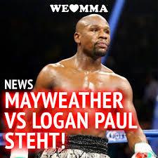 WE LOVE MMA - News: Floyd Mayweather vs Logan Paul ist offiziell!