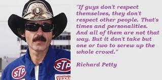 RICHARD PETTY QUOTES image quotes at relatably.com via Relatably.com