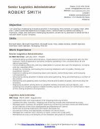 Skills And Ability Resumes Logistics Administrator Resume Samples Qwikresume