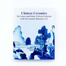 Chinese Ceramics: The Lenora & Walter F. Brown Collection – SAMA Museum Shop