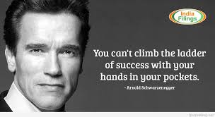 Arnold Schwarzenegger Quotes Best Arnold Schwarzenegger Motivational Quotes
