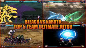 Video Top 5 Team Ultimate Jutsu - Bleach Vs Naruto 3.3 (Modded) - trò chơi naruto  3.3 - Ciscolinksys
