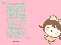 Happy Birthday Quotes For Daughter Adorable How Wonderful A Daughter You Are To Me Quotes