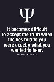 Truth Quotes Interesting Part Of The Reason I Find It Hard To Trust People Is Because They