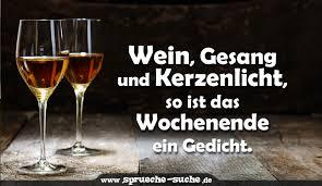 Wochenende Sprüche Wein Gesang Und Kerzenlicht So Ist Das