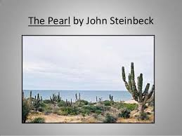 the pearl by john steinbeck