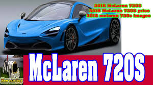 2018 mclaren 720s for sale. modren 720s 2018 mclaren 720s  price mclaren 720s images  new cars buy in for sale a