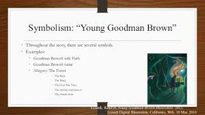 young goodman brown allegory essays argumentative essay sample  plot summary and analysis of rappaccini s daughter by nathaniel hawthorne writing styles in young goodman brown
