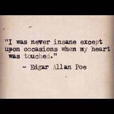 edgar allan poe quotes sayings insane heart about yourself  edgar allan poe quotes sayings insane heart about yourself quotes