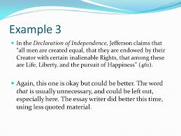 what is a quotation a reference to a work that is not your own a  example 3 in the declaration of independence jefferson claims that all men are created equal