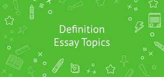 extended definition essay topics extended definition essay topics