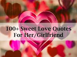 Love Quotes For Her From The Heart Interesting 48 Sweet Love Quotes For HerGirlfriend