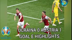 Euro2020 Ucraina-Austria 0-1 goal e highlights. Austria sfida l'Italia agli  ottavi. - YouTube