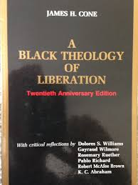 Quotes From Cones Black Theology Of Liberation Neil Shenvi