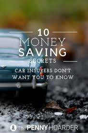 10 money saving secrets car insurers don t want you to know