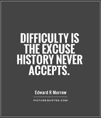 Girl Quotes And Sayings Inspiration Famous And Short Difficulty Quotes By Edward R Murrow Golfian