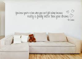 Dr Seuss Dream Love Quote Best Of Dr Seuss Reality Is Better Than Your Dreams Love Quote Wall Sticker
