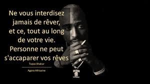 Les Meilleures Phrases Et Citations Inspirantes De Tupac Shakur