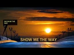 Image result for show the way