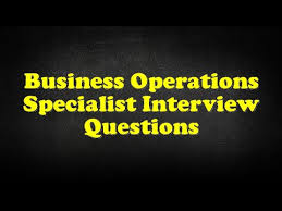 business operations specialist business operations specialist interview questions youtube