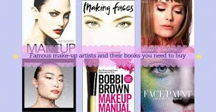 famous make up artists and their books you need to thefuss co